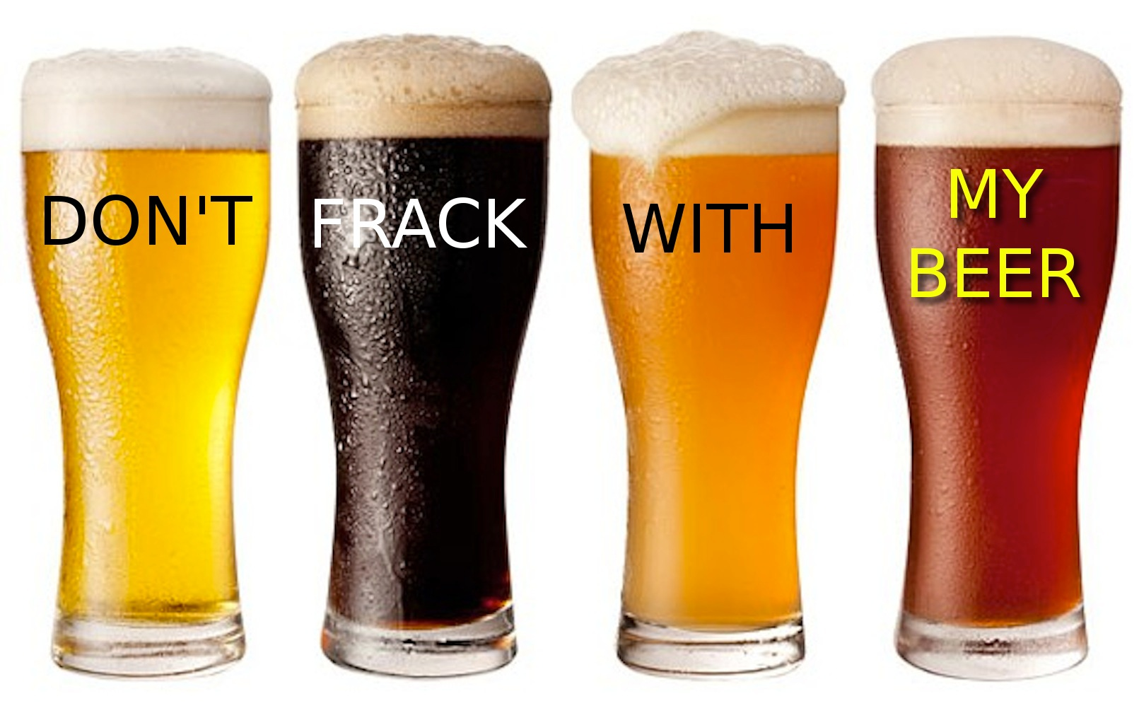 Don't frack with my beer!