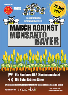 Plakat: Aufruf zum March against Monsanto|Bayer am 20. Mai 2017, 14 Uhr, Hachmannplatz, Hamburg